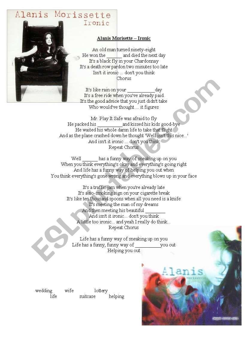 Song - Ironic, Alanis Morrisette