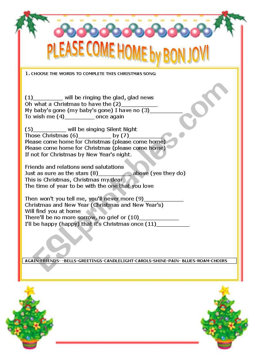 English worksheets: PLEASE COME HOME FOR CHRISTMAS