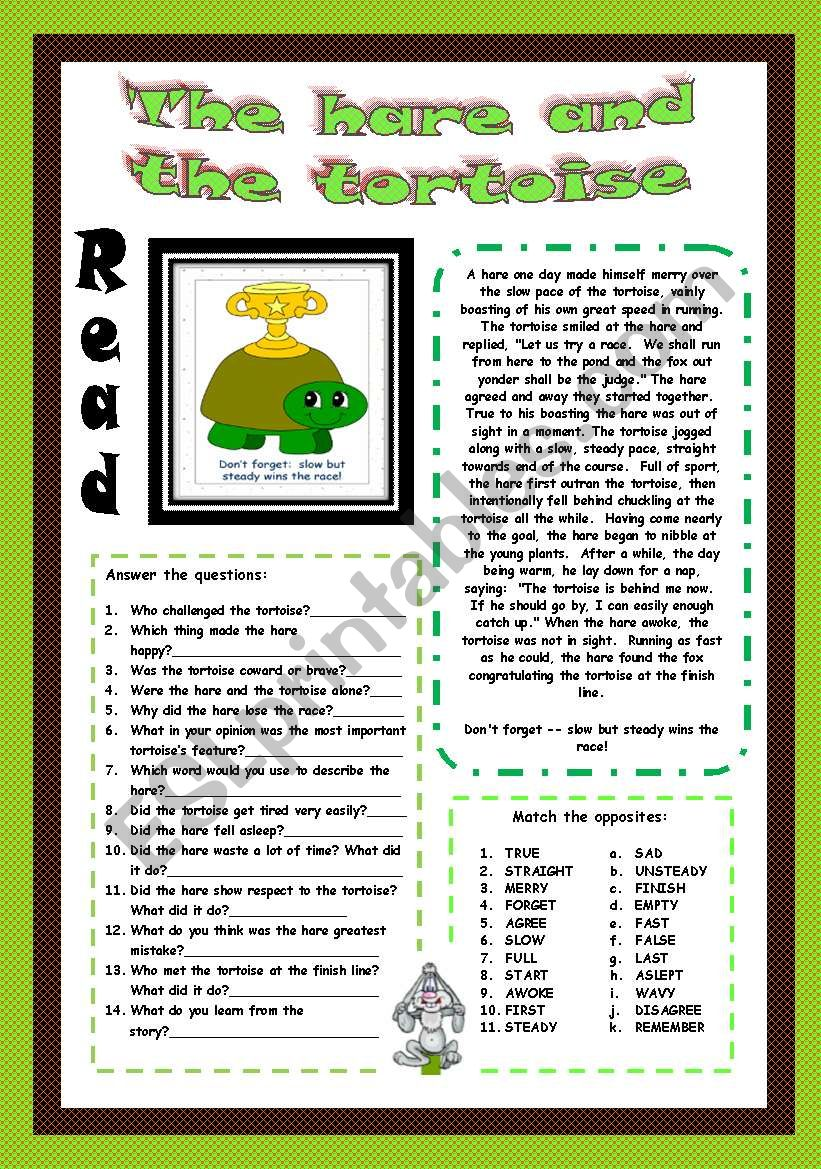 The hare and the tortoise.Reading (2PAGES) ANSWER THE QUESTIONS+MATCH THE OPPOSITES+LABEL THE PICTURES AND DESCRIBE+CIRCLE THE CORRECT OPTION+KEY