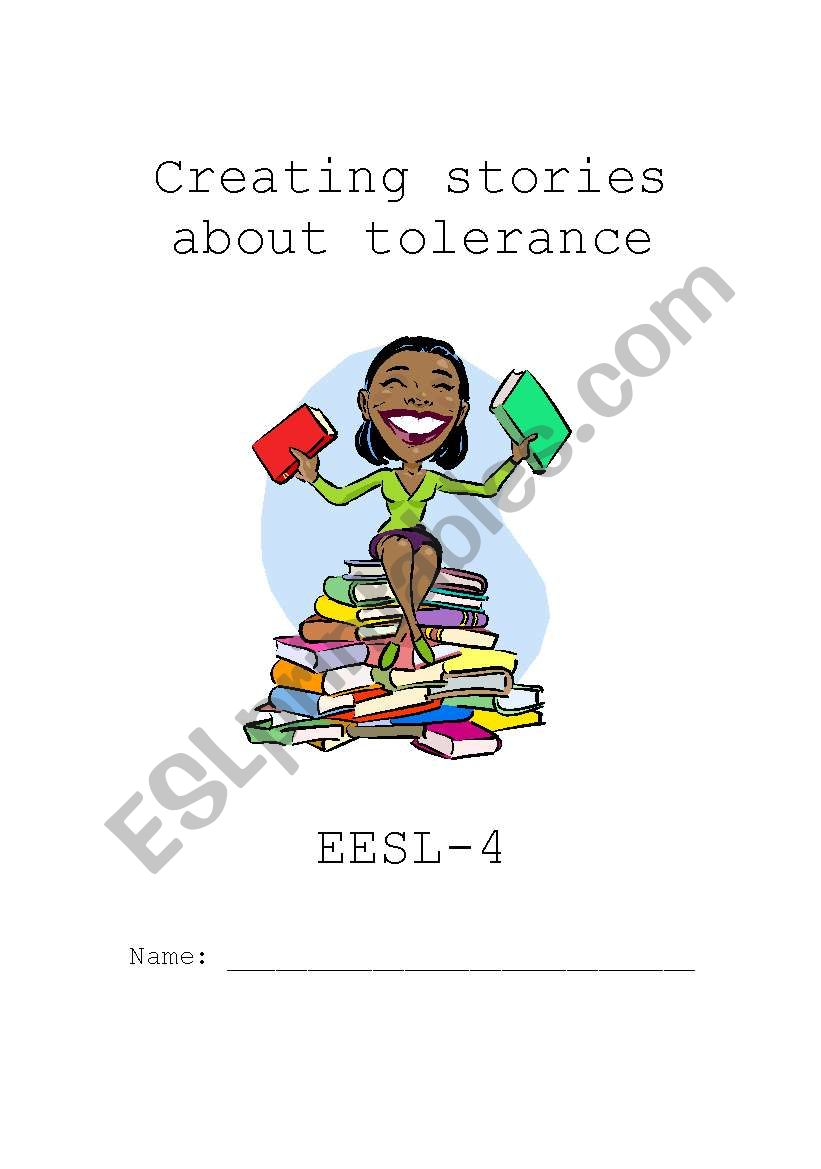 Creating stories about tolerance
