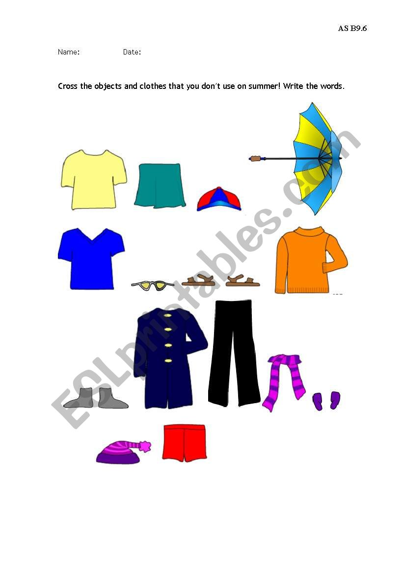 Cross the clothes and the related items that you don´t use on summer