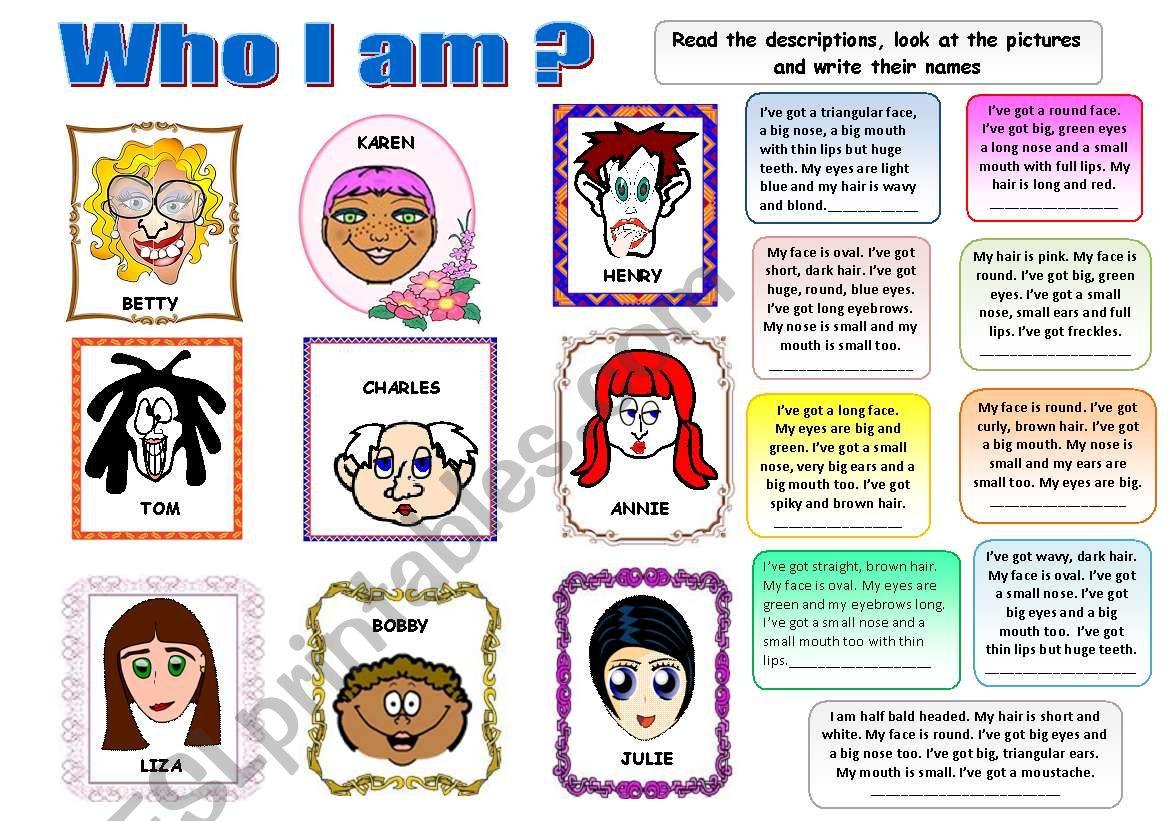 WHO I AM? PHYSICAL DESCRIPTION