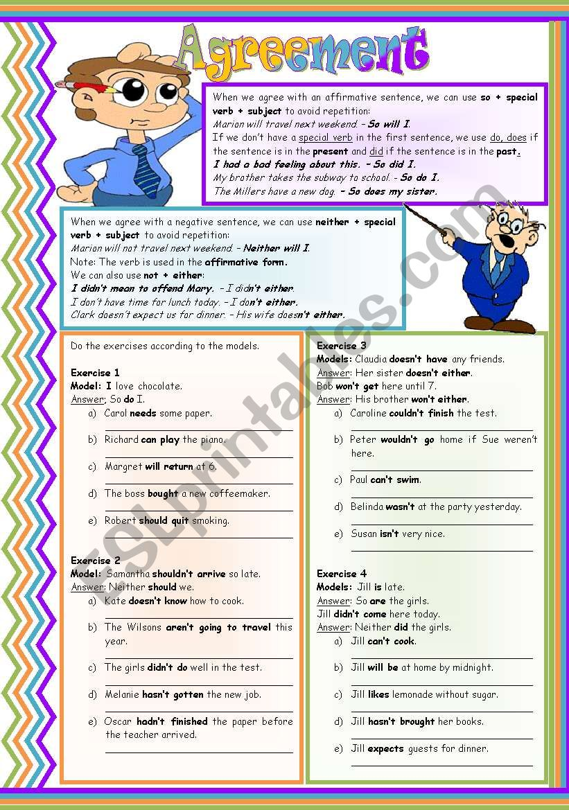 Agreement: so + special verb • neither + special verb • not + either • (understanding and practicing) • grammar guide • examples • 4 drills • B&W version • handout with keys • 3 pages • editable