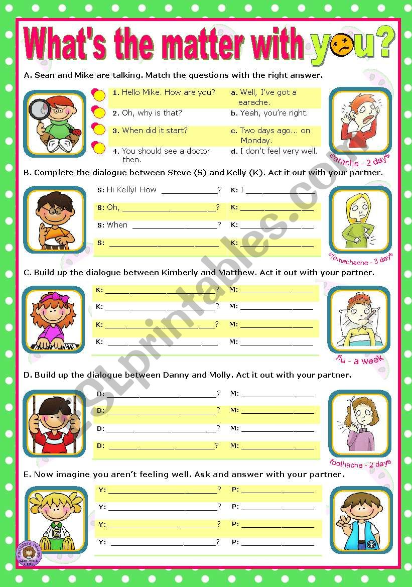 What´s the matter with you?  -  easy, short dialogues for young learners