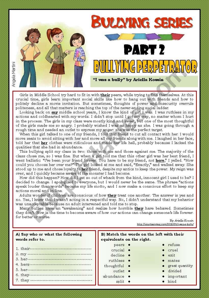 Bullying series - Part 2 - Bullying perpetrator - ESL worksheet by ...