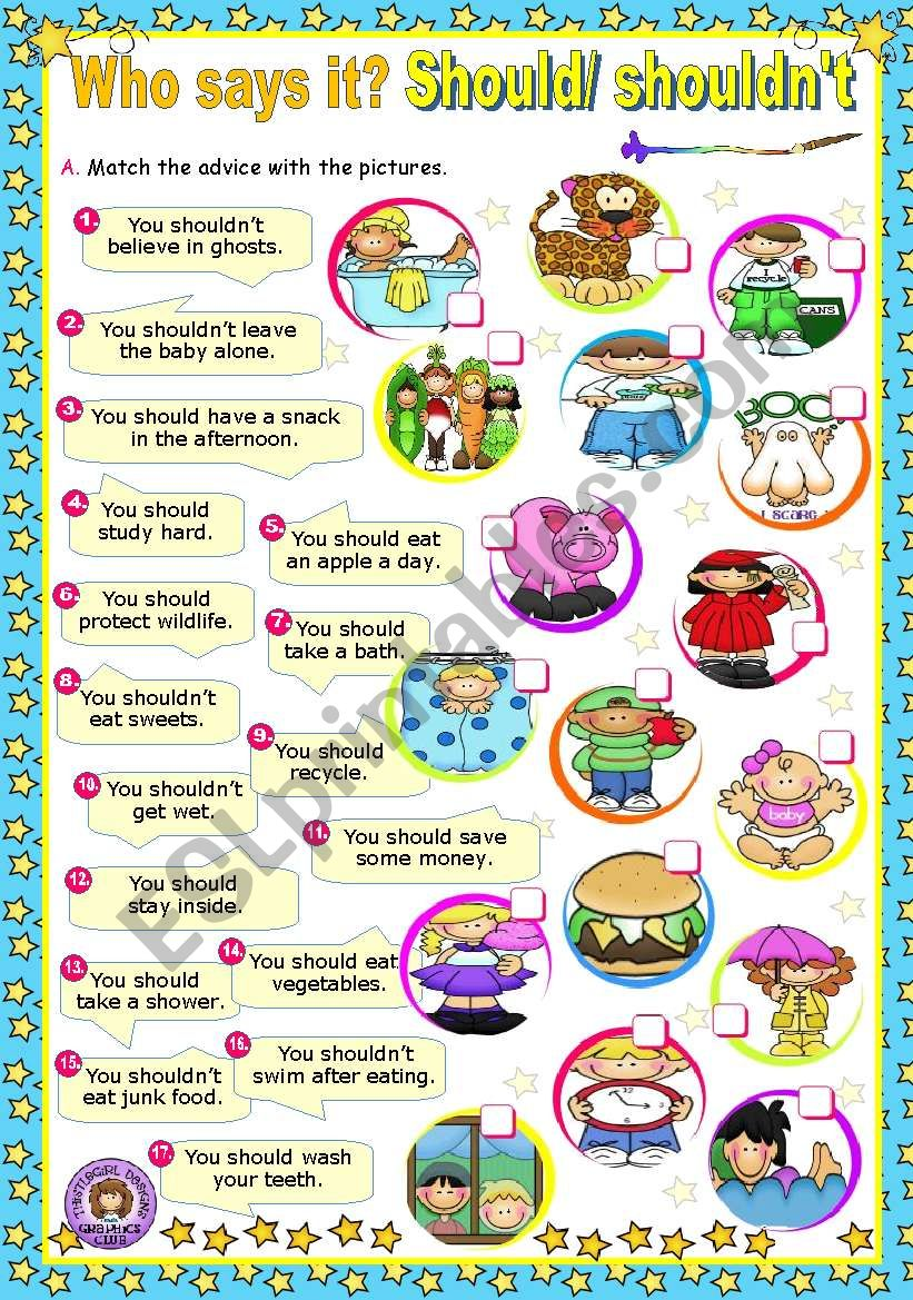 Who says it?  -  Modal Verbs (2)  -   Should/ shouldn´t