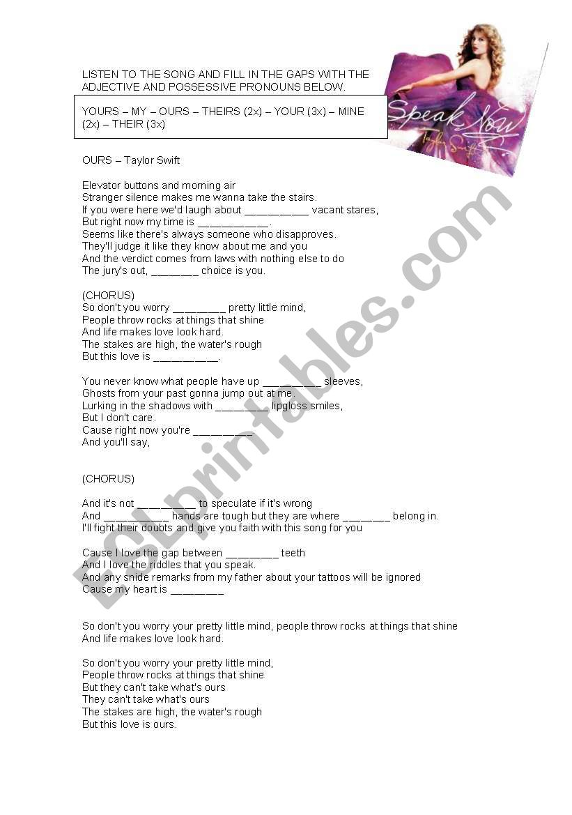 Possesive Adjective and Possessive Pronouns in the song by Taylor Swift OURS