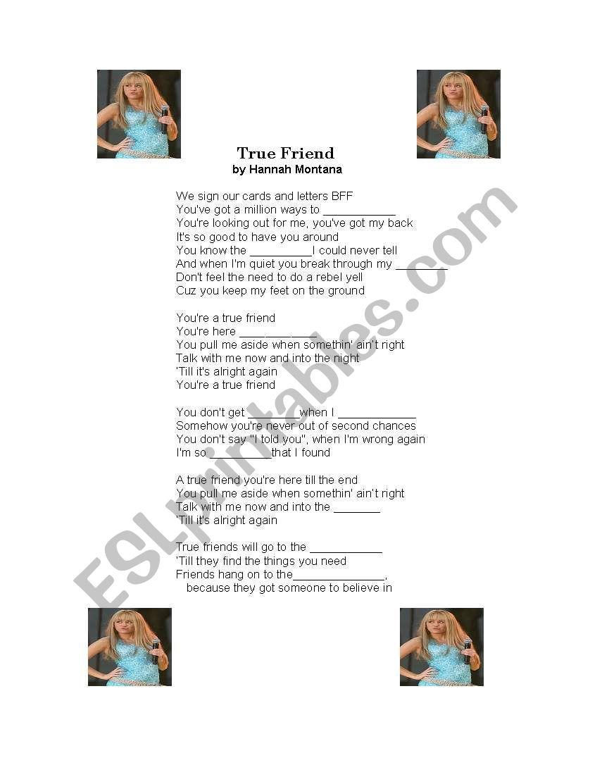 Hannah Montana song gap-fill - True Friend