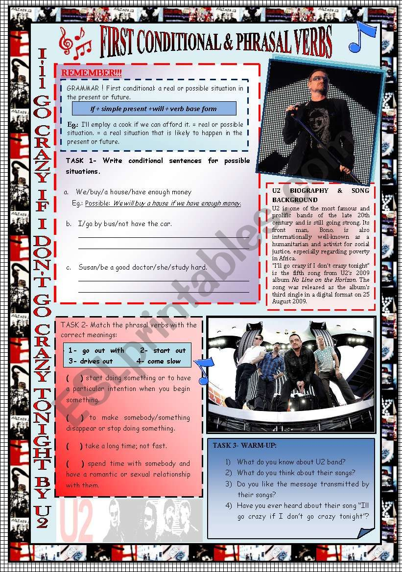 FOCUS ON ´FIRST CONDITIONAL´ & ´PHRASAL VERBS´. GRAMMAR+ LISTENING + SPEAKING  THROUGH U2 SONG + KEY INCLUDED + NOTES FOR TEACHER.