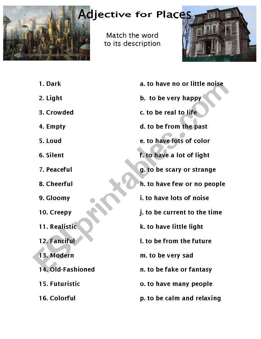 adjectives for describing places esl worksheet by rocky wood. Black Bedroom Furniture Sets. Home Design Ideas