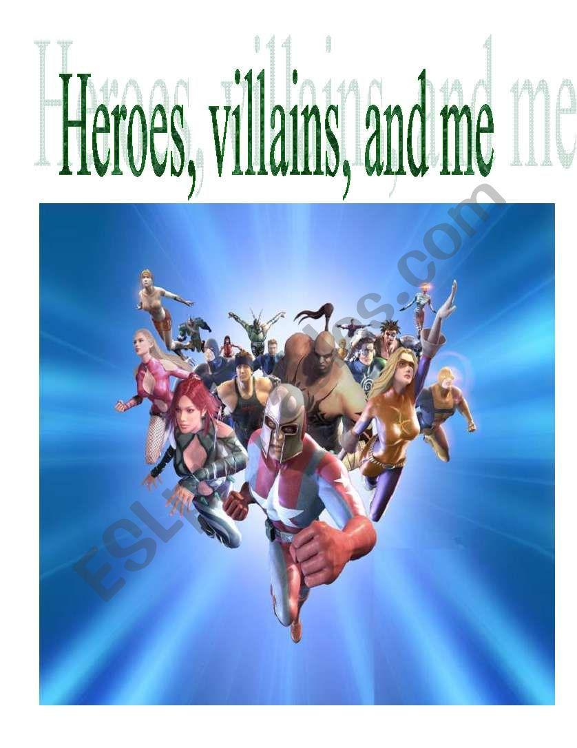 Heroes, Villains, and Me worksheet