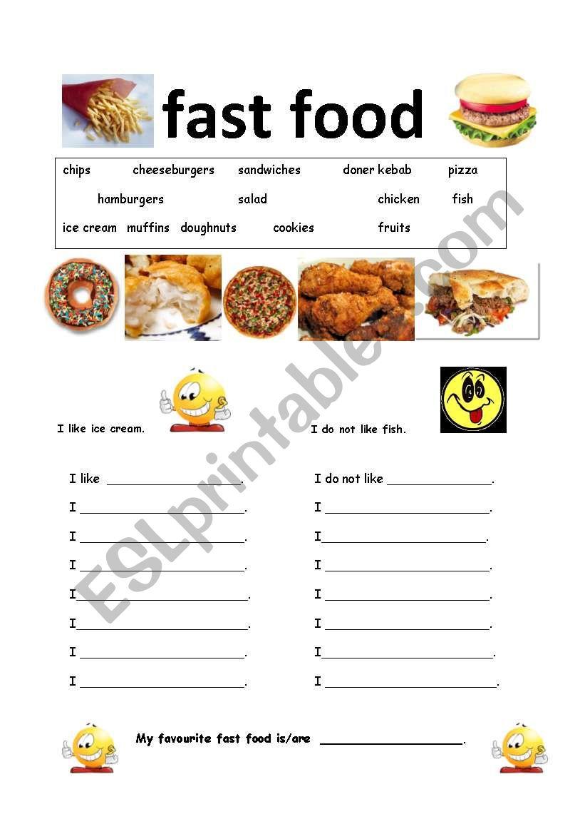 fast food: I like .../ I do not like ...