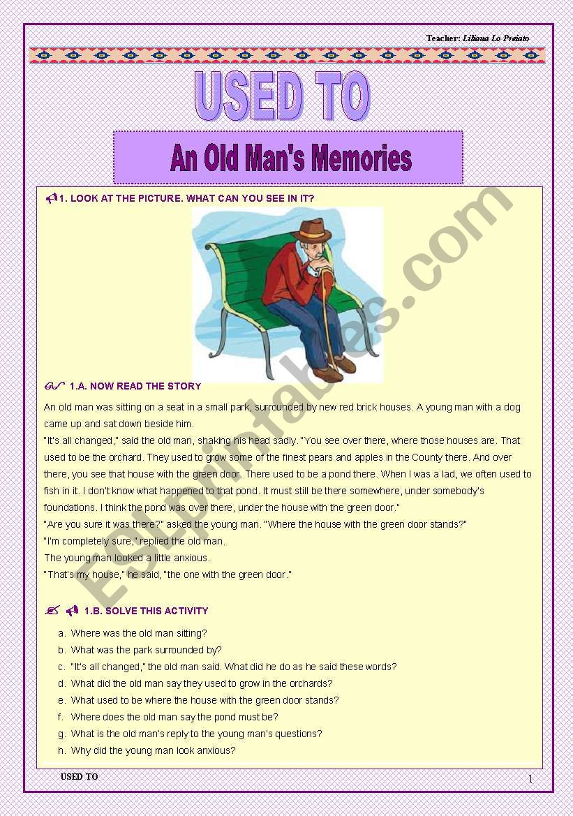 Used to - An old man´s memories