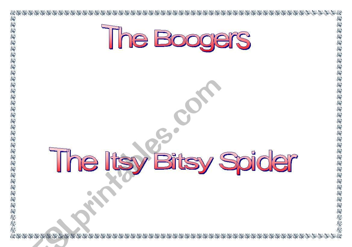 The Boogers - The Itsy Bitsy Spider