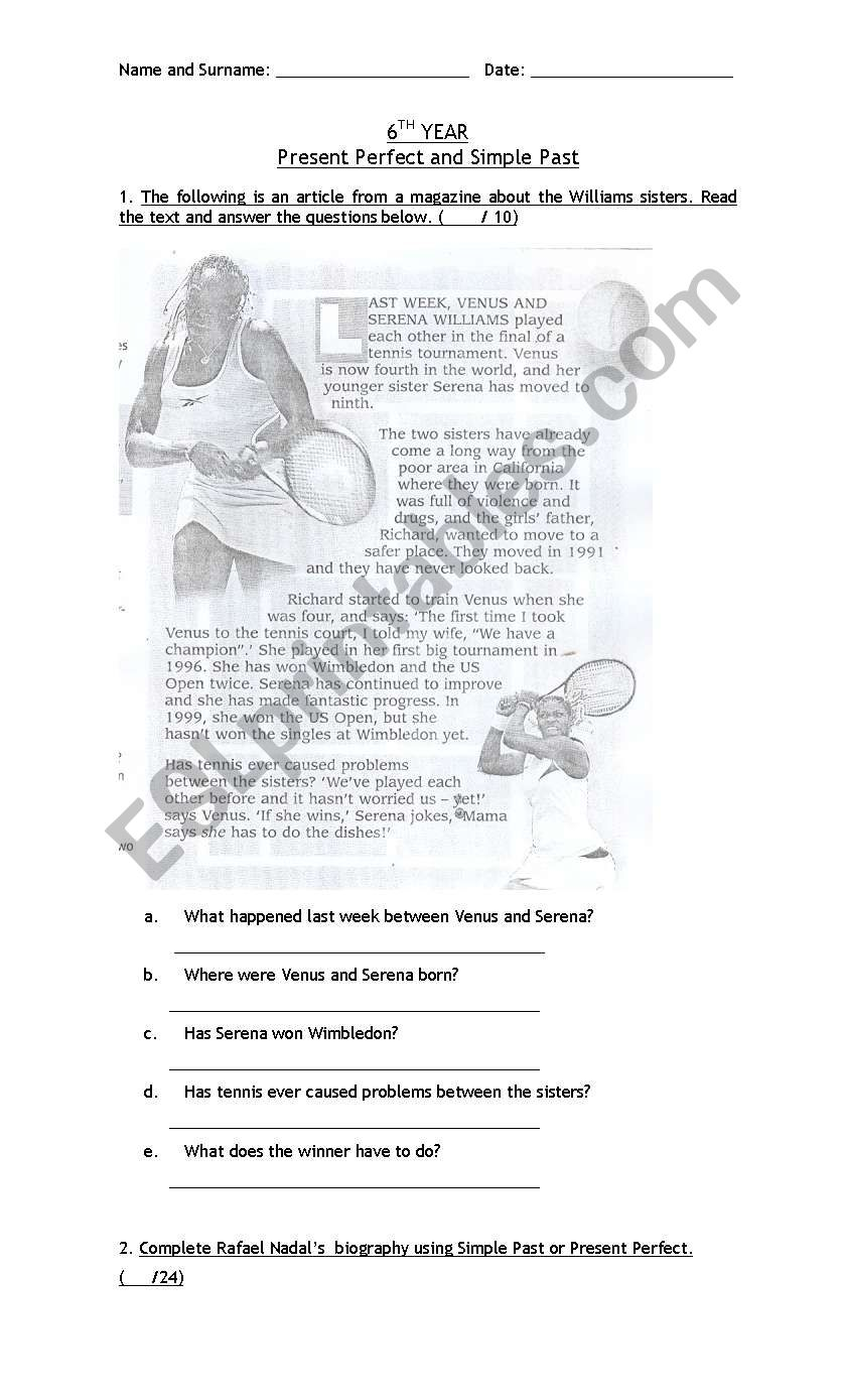 Exam: Present Perfect and Simple Past