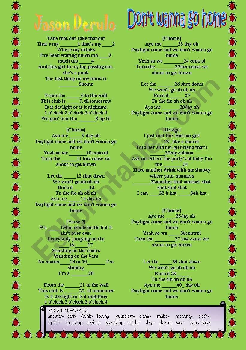 JASON DERULO SONG- don´t wanna go home - ESL worksheet by