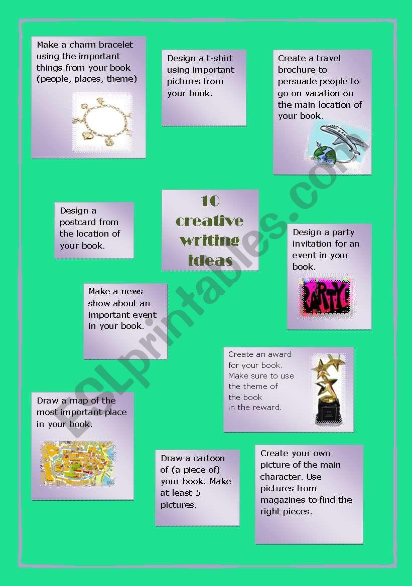 10 Creative Writing Ideas - ESL worksheet by juuty