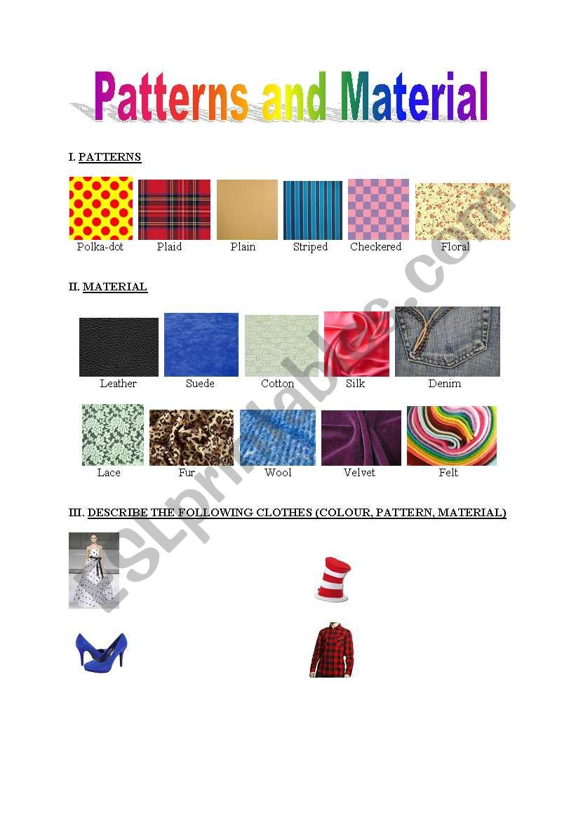 Patterns And Material Esl Worksheet By Naomie Fouchier