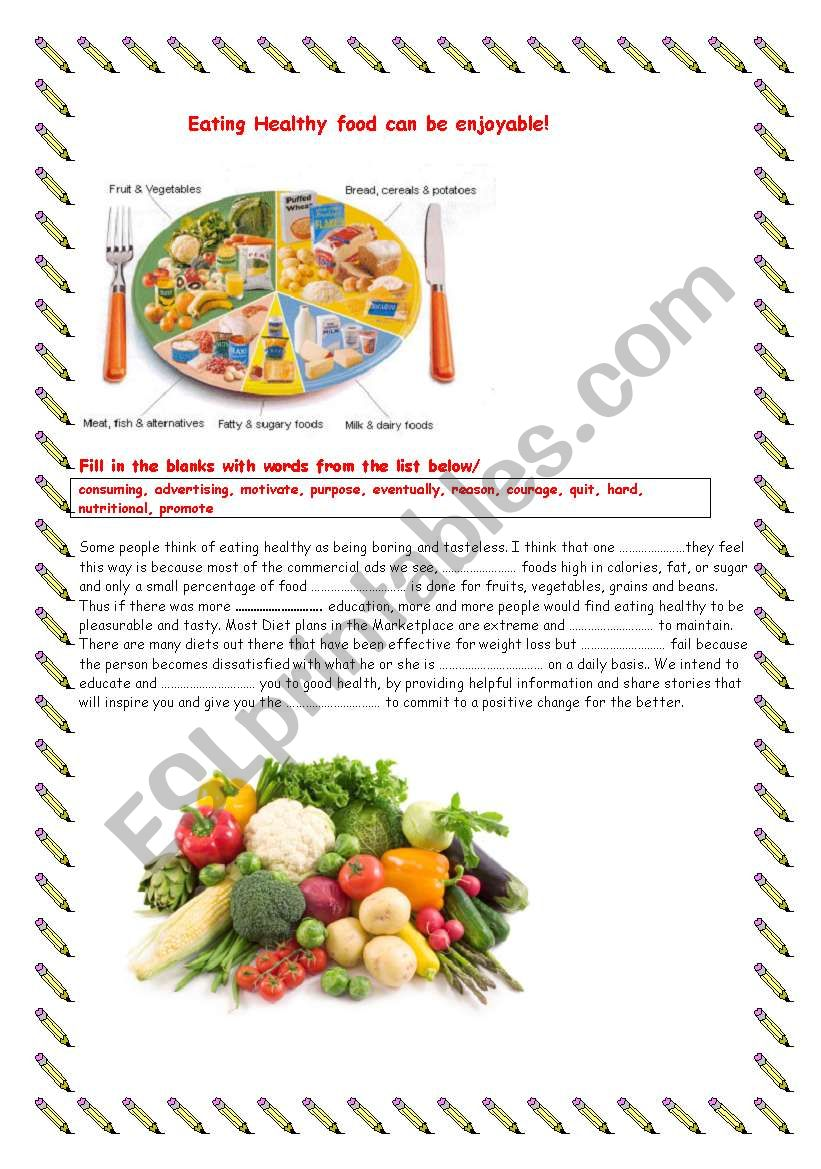 Eat healthy food and quit smoking