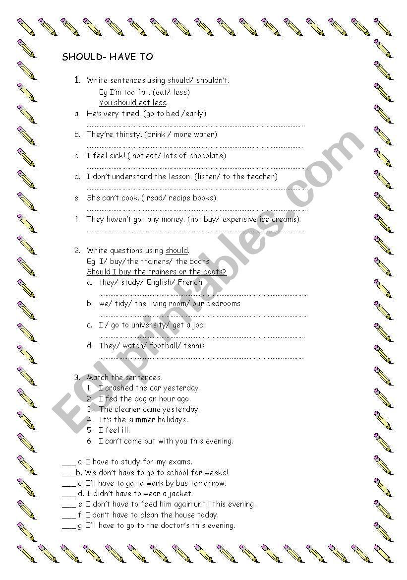 SHOULD- HAVE TO worksheet