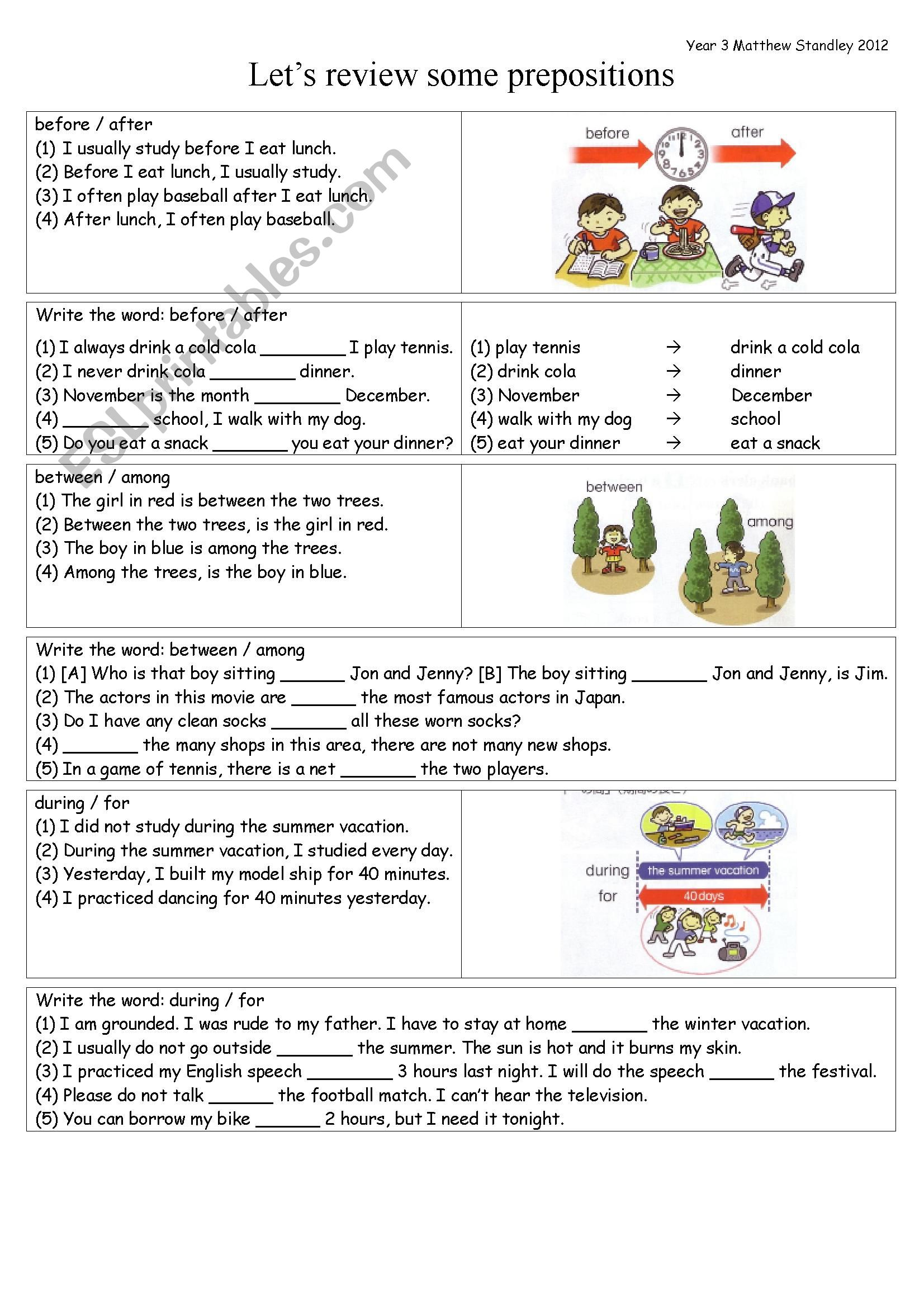 PREPOSITIONS review: before / after / between / among / during / for