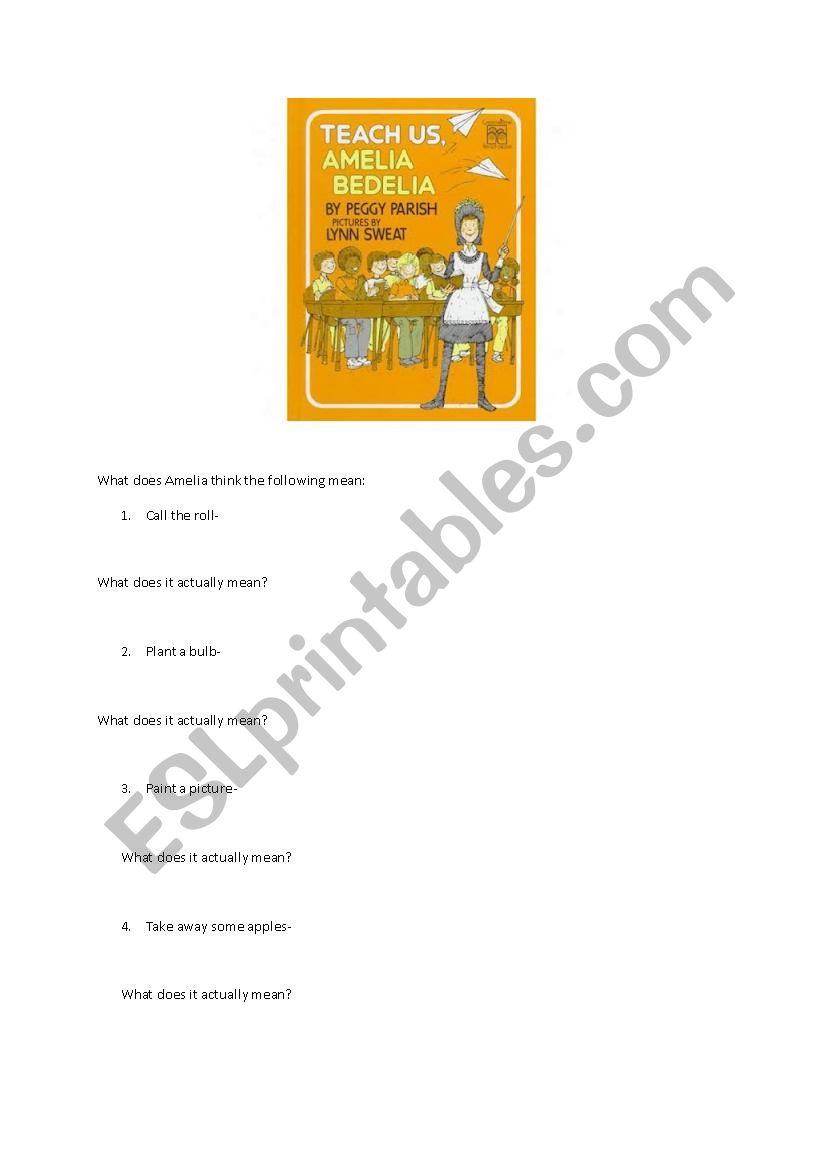 English Worksheets Teach Us Amelia Bedelia Idioms