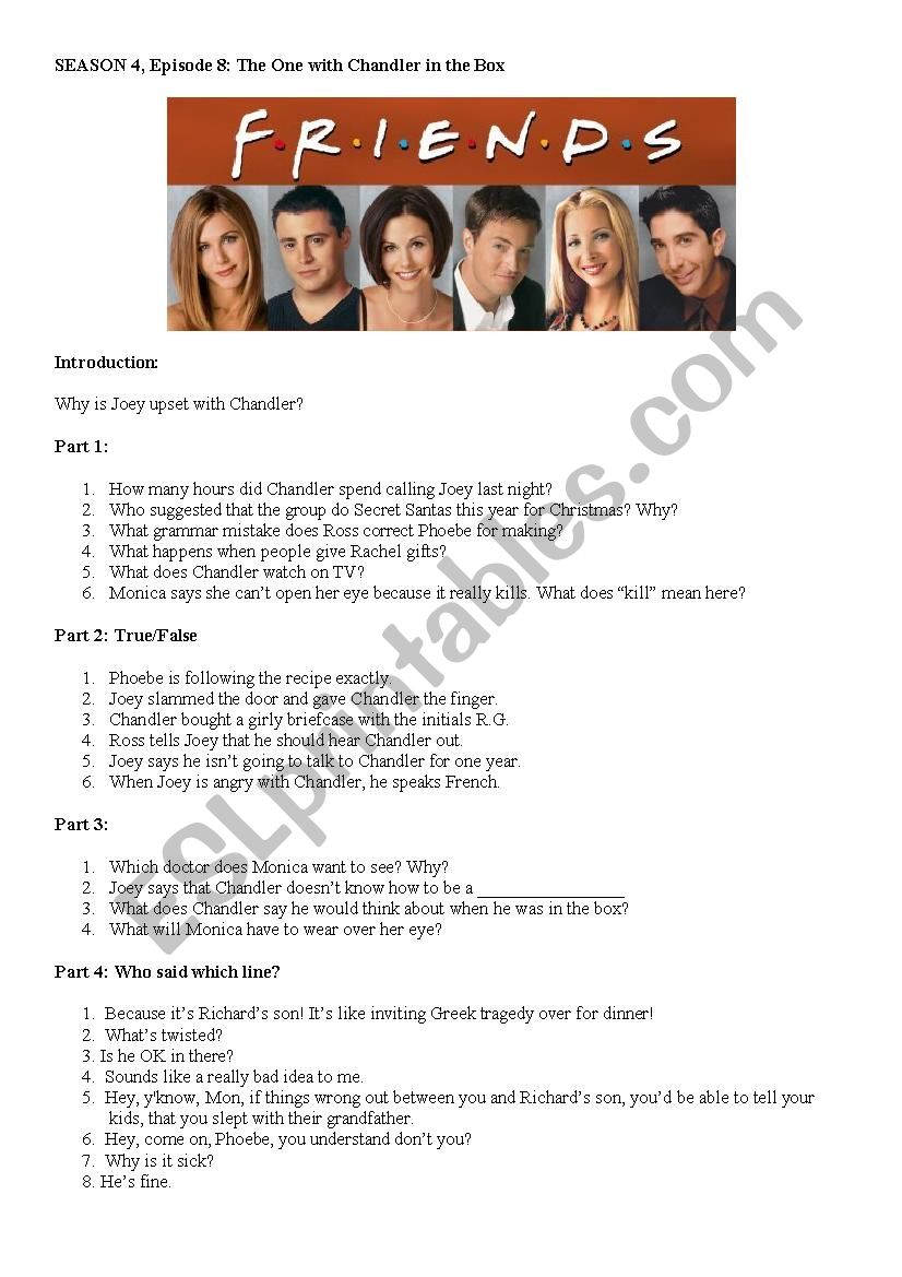 Friends Season 4 Episode 8 Chandler in a Box - ESL worksheet by