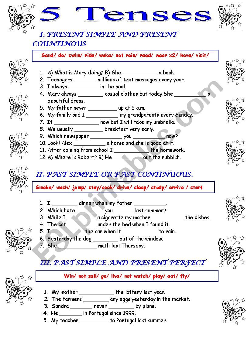 Present and past simple present and past continuous and present perfect