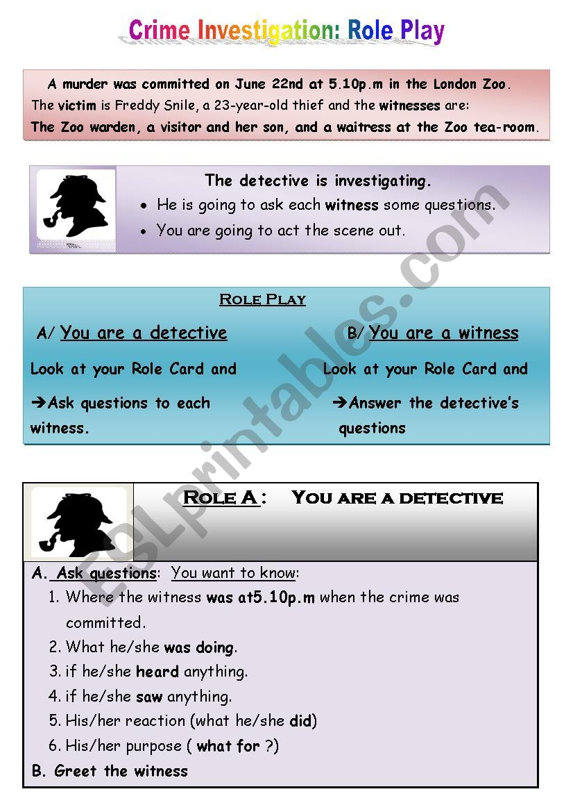 Crime investigation: Role Play