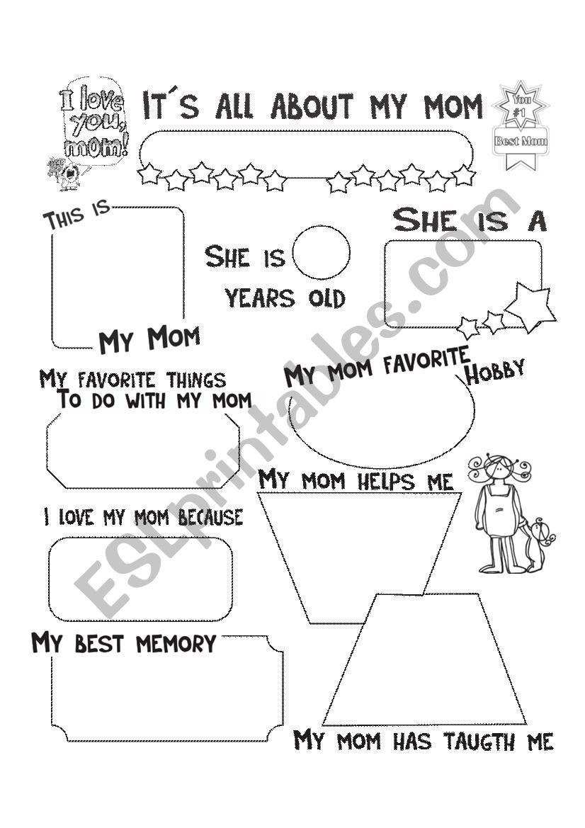 it s all about mom esl worksheet by luciaphdezc. Black Bedroom Furniture Sets. Home Design Ideas