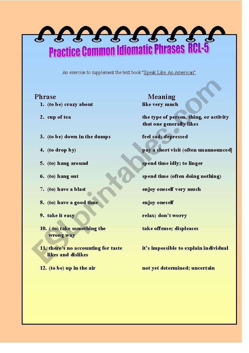 Practice Common Idomatic Phrases RCL-5