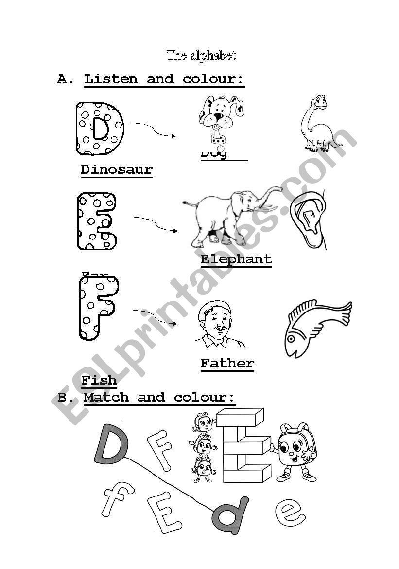 English worksheets: The alphabet D-E-F