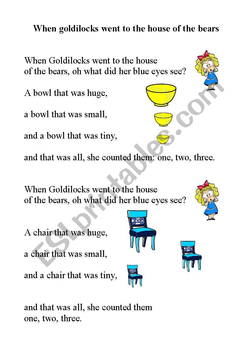 Song: When goldilocks went to the house of the bears