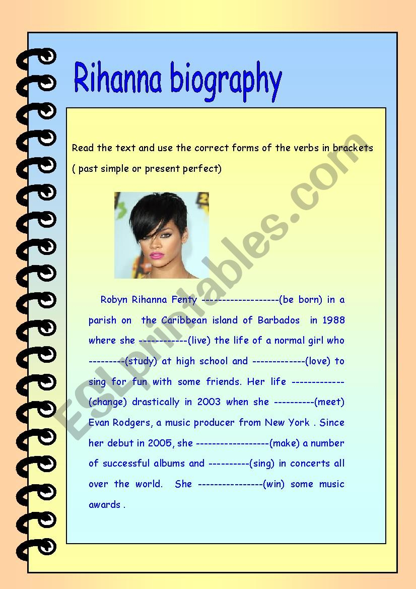 Rihanna biography : simple past vs present perfect