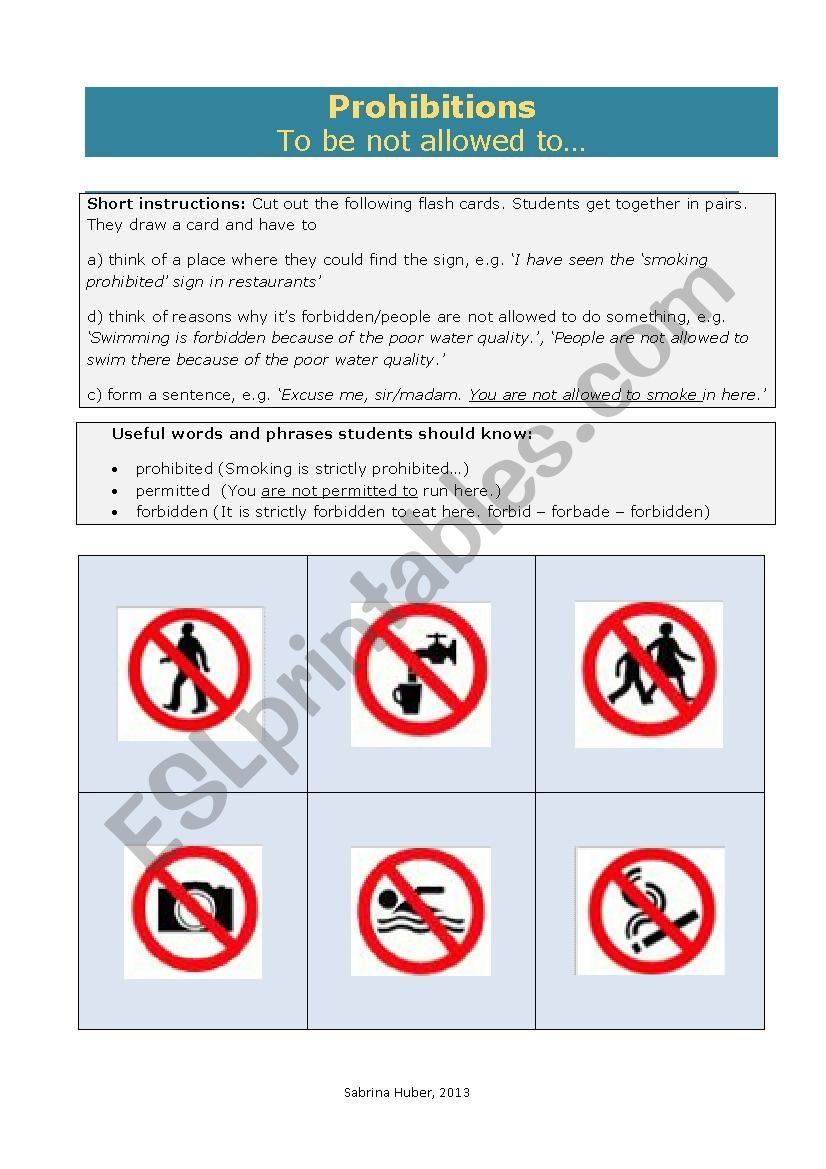Prohibitions - to be not allowed to...