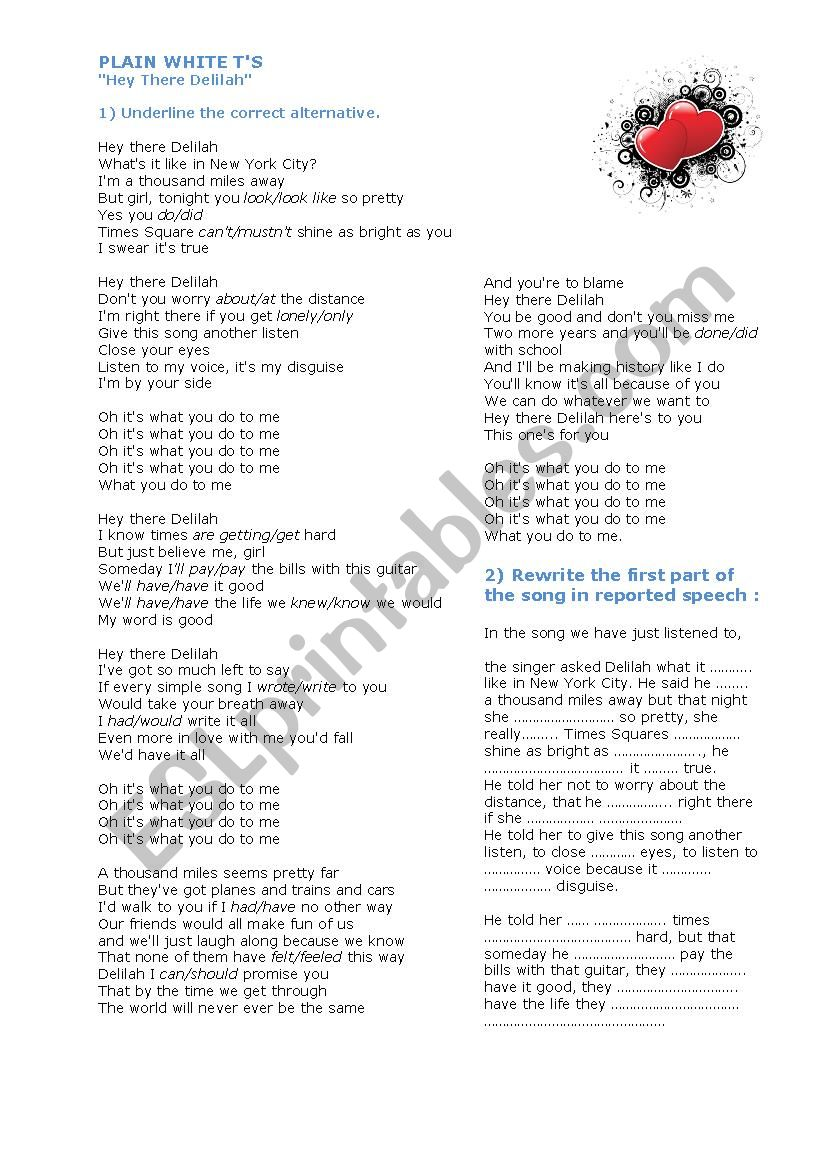 Reported speech song: Plain White T´s, Hey there Delilah