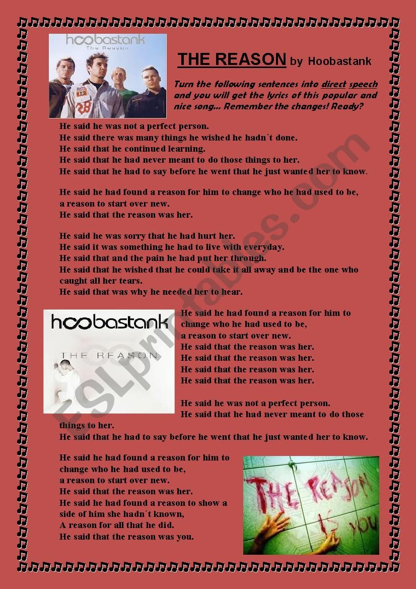 REPORTED SPEECH SONG: The reason by Hoobastank
