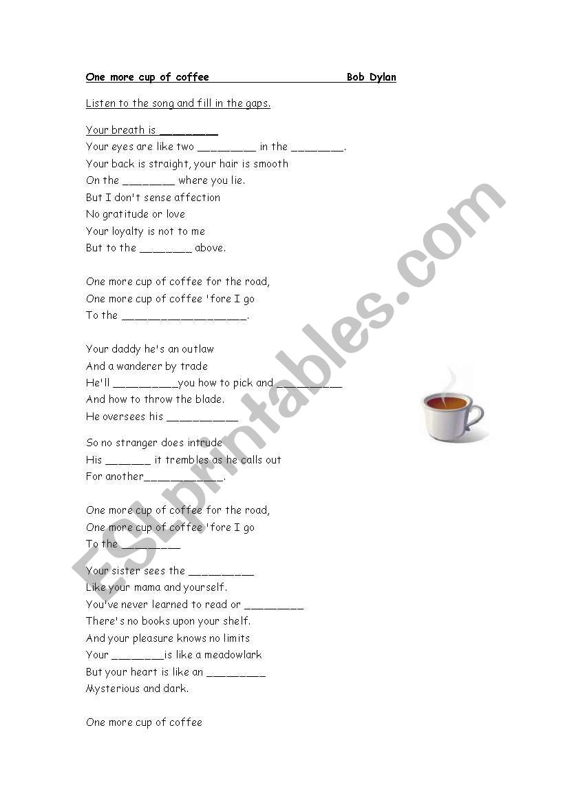 English worksheets: one more cup of coffee - Bob Dylan