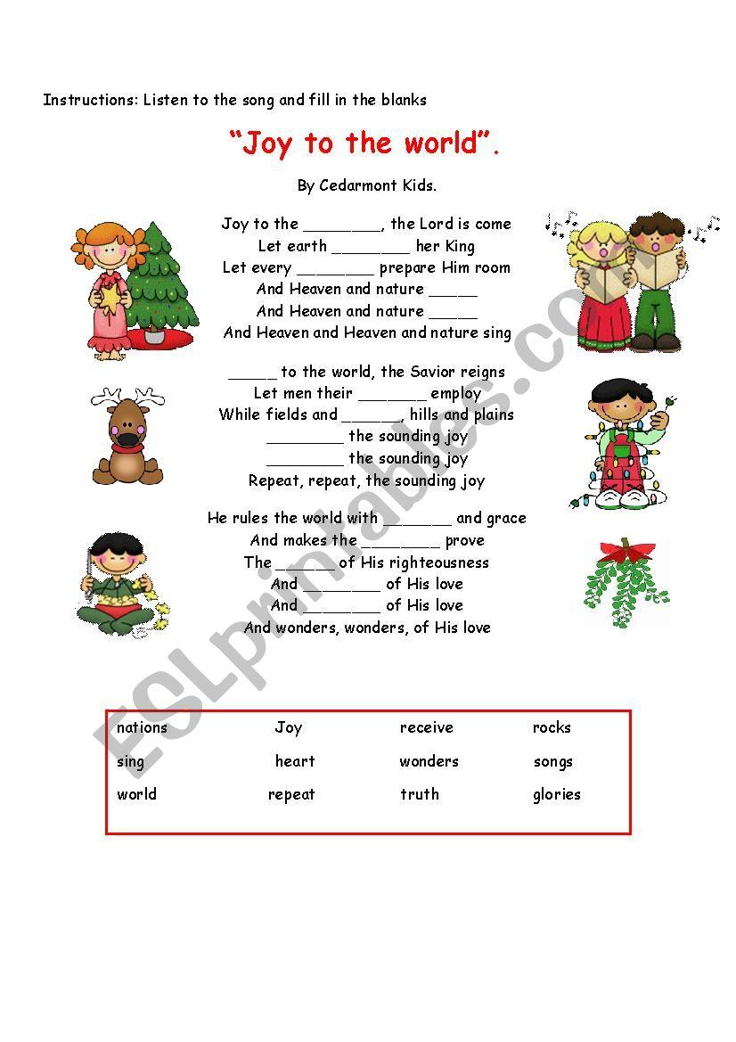 "Christmas Song ""Joy to the world"" - ESL worksheet by tendergirl21"