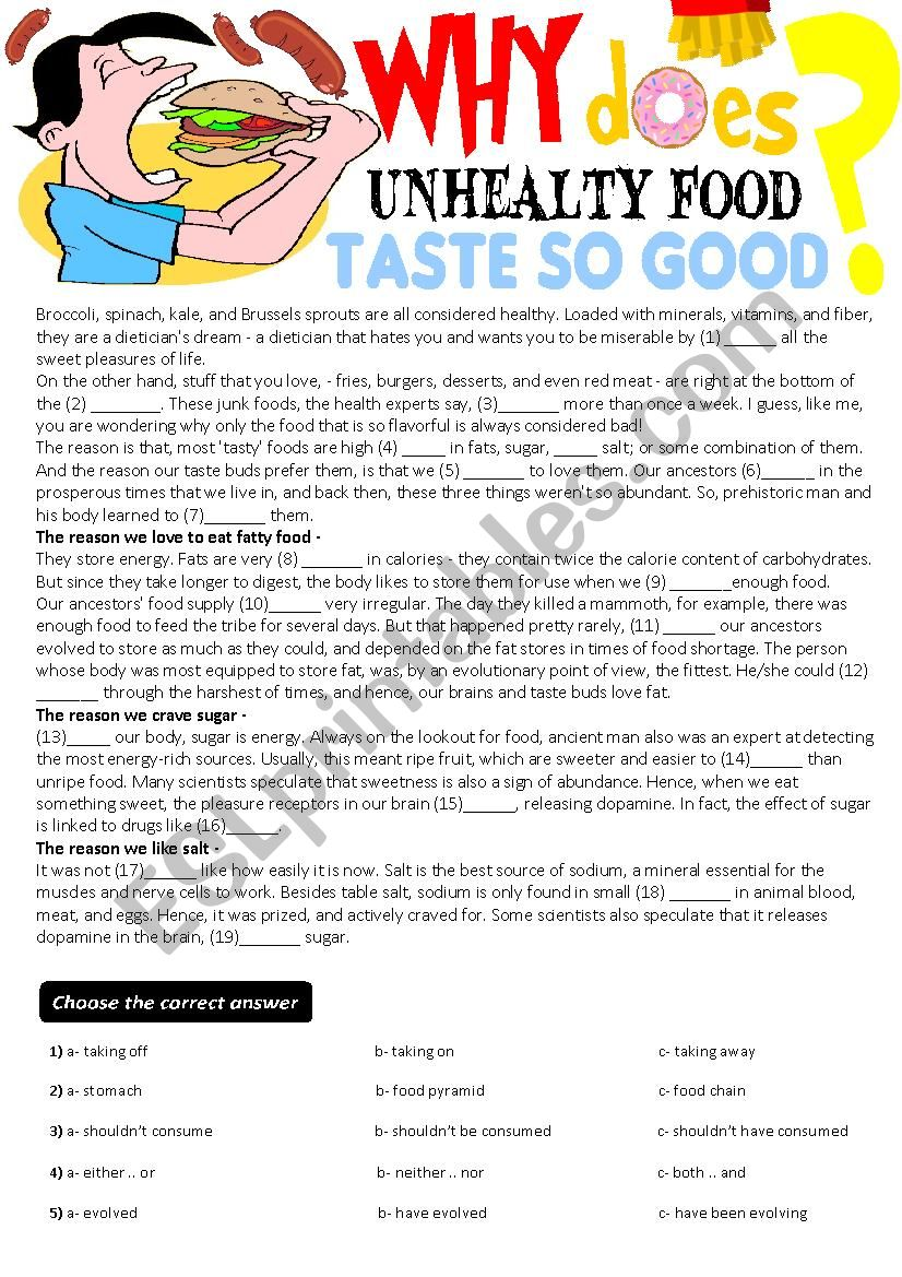 Cloze Test- Why does unhealthy food taste so good?(key is given)