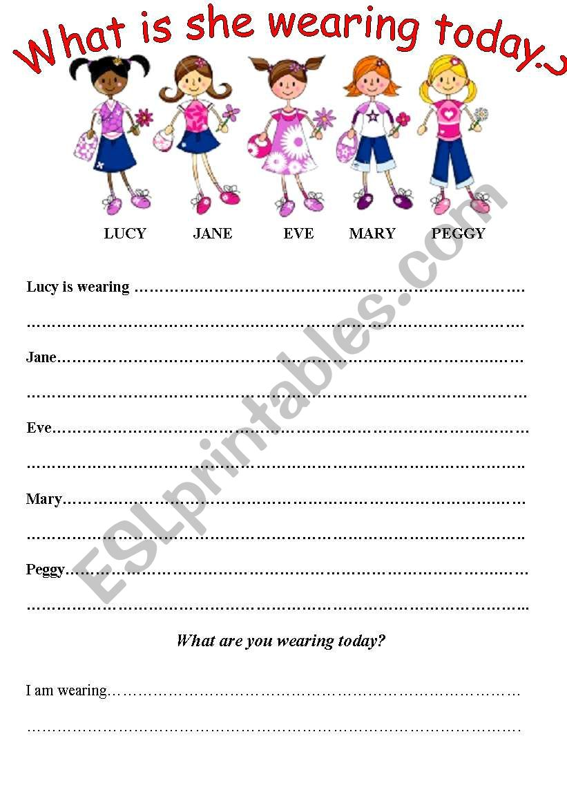 What is she wearing today? worksheet