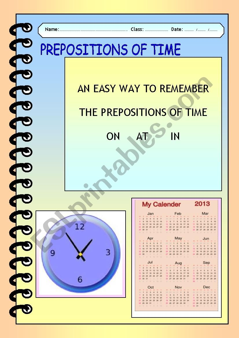 Prepositions of time ( an easy way to remember )