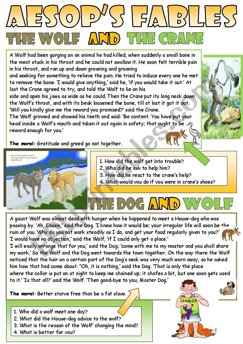 Aesop´s fables for reading and discussing the moral.