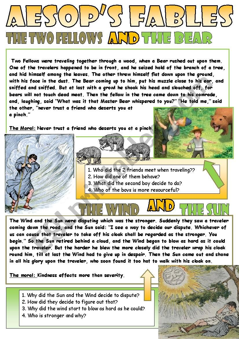 Aesop´s fables. For reading, discussing and teaching our students for the real life:)