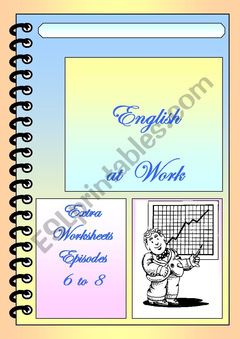 English at Work extra worksheets - ESL worksheet by myguar