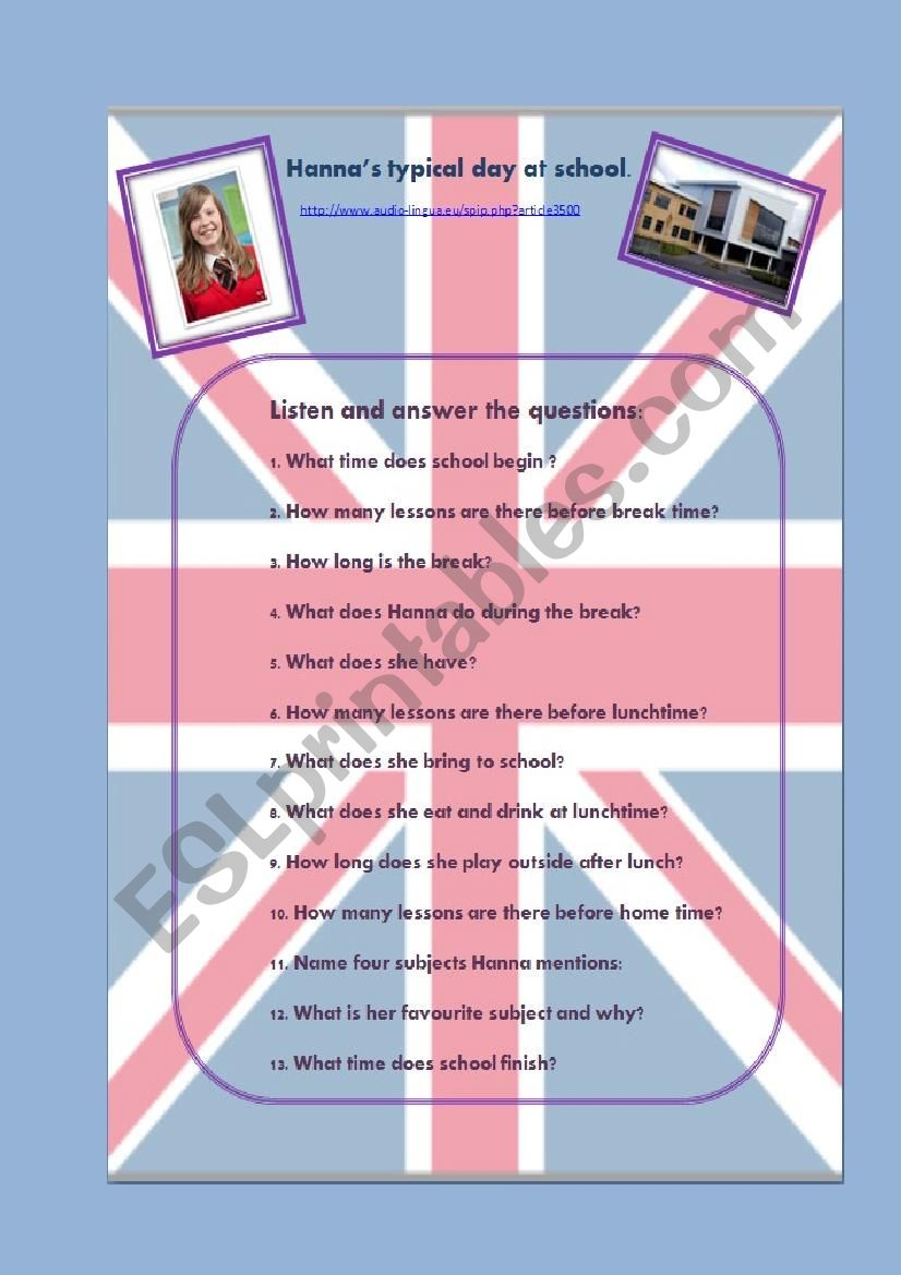 Listening activity : Hanna´s typical day at school, link to audio file and script included.