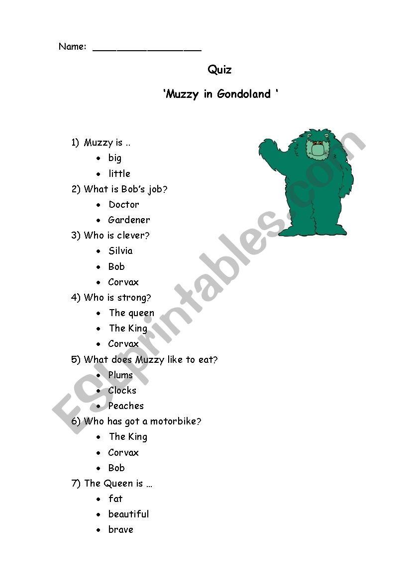 Muzzy in gondoland.Quiz worksheet