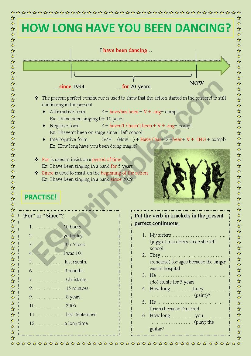 How long have you been dancing?***PRESENT PERFECT CONTINUOUS & FOR/SINCE