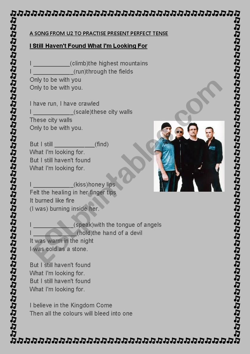 a song from u2 to practise present perfect tense - ESL worksheet by