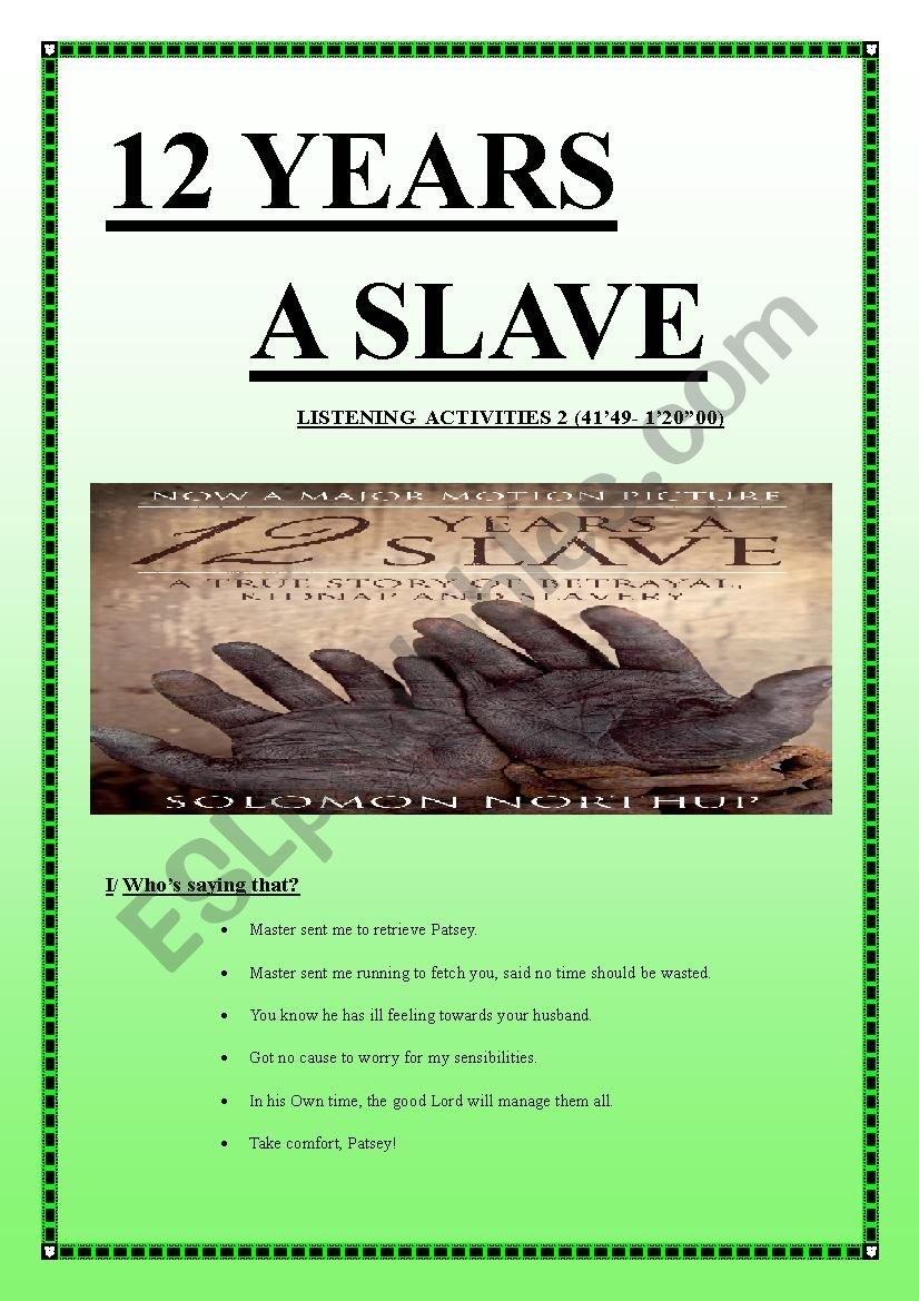 12 YEARS A SLAVE Listening Activities 2 (10 pages keys included)